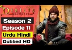 Ertugrul Ghazi Season 2 Episode 11 Urdu Dubbed